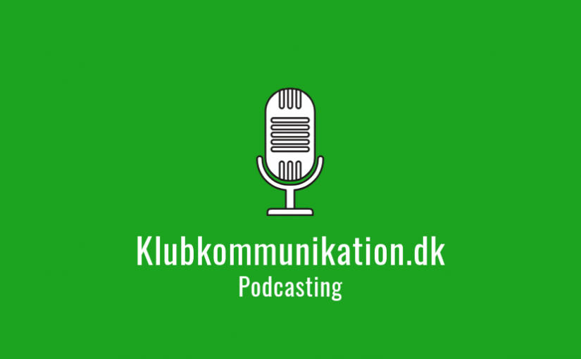 Podcasting Klubkommunikation
